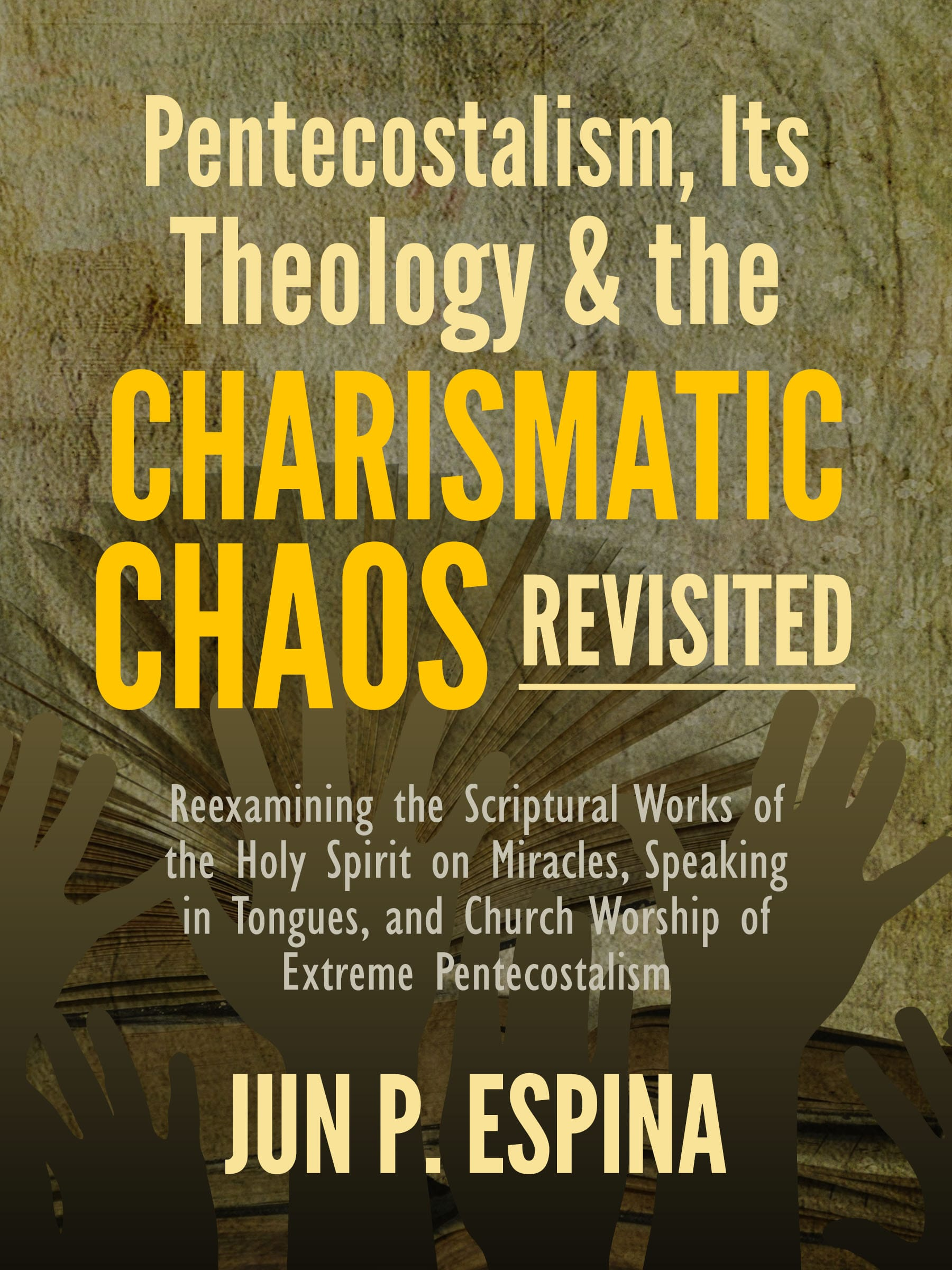 courage jun espina pentecostalism theology charismatic chaos revisited