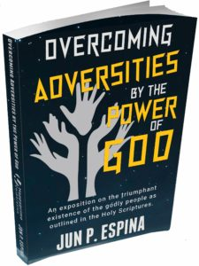 overcoming adversities by the power of god