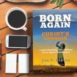 born again christ's version